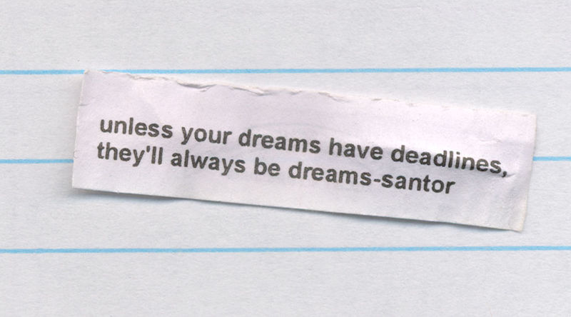 Dreams and deadliones